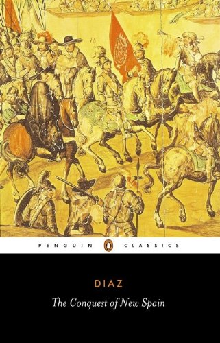 The Conquest of New Spain (Classics) (English Edition)