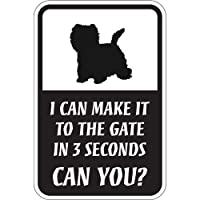 CAN YOU?マグネットサイン:ウェスティー(レギュラー) I CAN MAKE IT TO THE GATE IN 3 SECONDS, CAN YO.