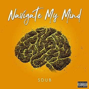 Navigate My Mind (feat. Doggface)