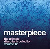 Masterpiece : The Ultimate Disco Funk Collection /Vol. 12
