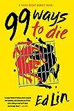99 Ways to Die (A Taipei Night Market Novel)