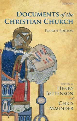 Compare Textbook Prices for Documents of the Christian Church 4th Edition ISBN 9780199568987 by Henry Bettenson,Chris Maunder