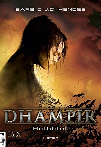 Dhampir - Halbblut (Dhampir-Reihe 1) eBook: Hendee, Barb, Hendee ...