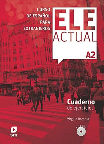 ELE ACTUAL A2. Cuaderno de ejercicios (Book & CD)