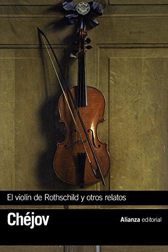 El violín de Rothschild y otros relatos (El libro de bolsillo - Bibliotecas de autor - Biblioteca Chéjov)