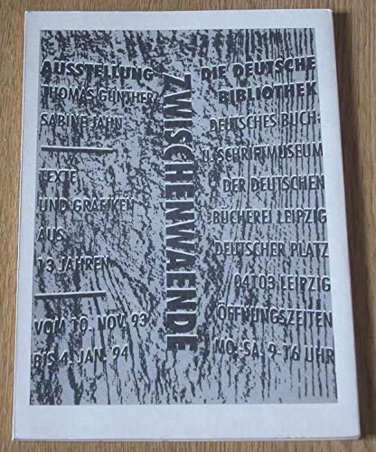 Zwischenwaende. Texte und Grafiken aus 13 Jahren. Ausstellungskatalog