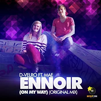 Ennoir (On My Way)