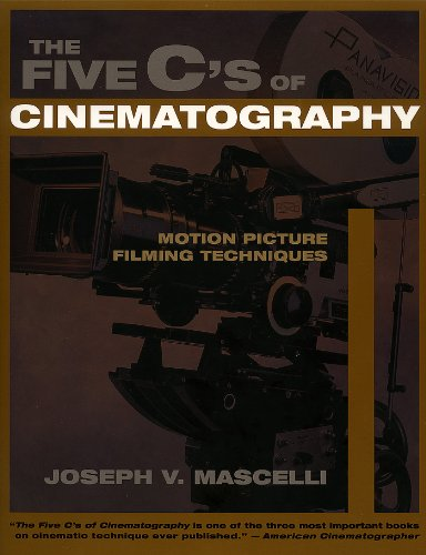 The Five C's of Cinematography: Motion Picture Filming Techniques (English Edition)