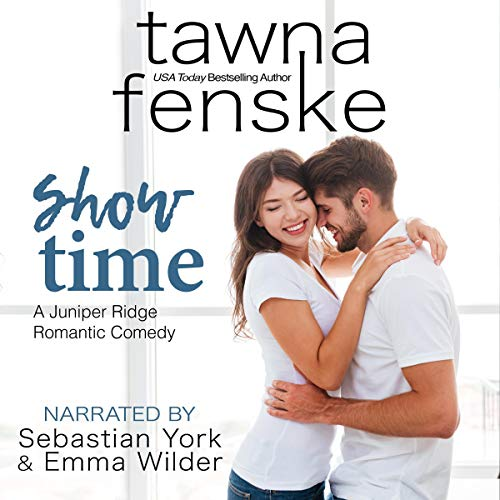 Show Time Audiobook By Tawna Fenske cover art