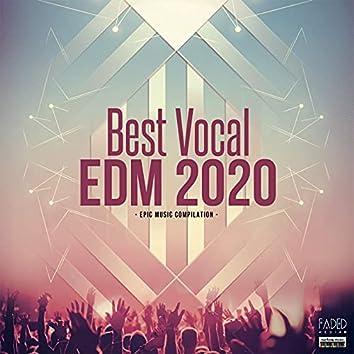 Best Vocal EDM 2020
