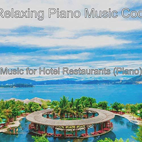 Music for Hotel Restaurants (Piano)
