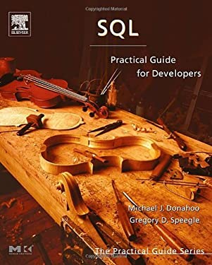 SQL: Practical Guide for Developers (The Practical Guides)