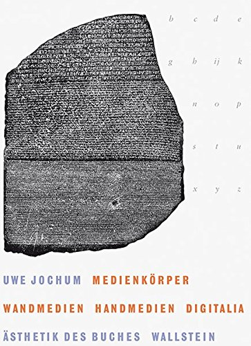 Medienkörper: Wandmedien – Handmedien – Digitalia (Ästhetik des Buches)