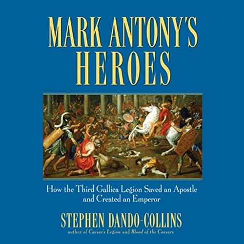 Mark Antony's Heroes audiobook cover art