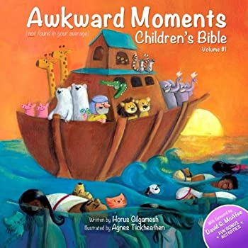 Awkward Moments  Not Found in Your Average  Children s Bible  1