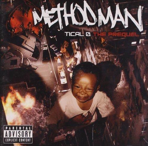 Tical O: The Prequel by Method Man (2004-05-18)