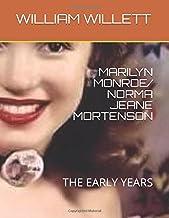 MARILYN MONROE/ NORMA JEANE MORTENSON: THE EARLY YEARS