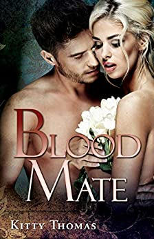 Blood Mate by [Kitty Thomas]
