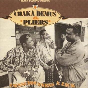 Black Scorpio Presents: Chaka Demus & Pliers - Consciousness a Lick