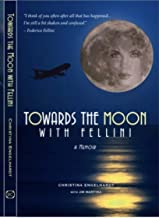 Towards the Moon with Fellini: Magical Realism
