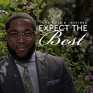 Expect the Best (feat. Deandre Patterson)