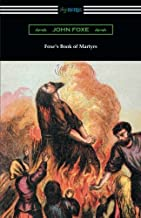 Best foxe's book of martyrs original Reviews