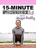 15-Minute Upper Strength Focus 5.0 Workout