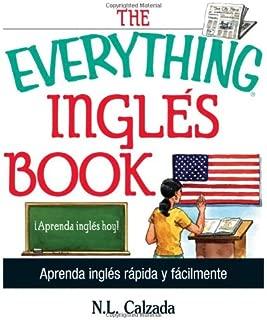The Everything Ingles Book: Aprende Ingles Rapida Y Facilmente (Spanish Edition)