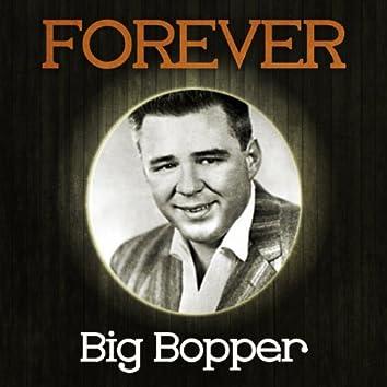 Forever Big Bopper