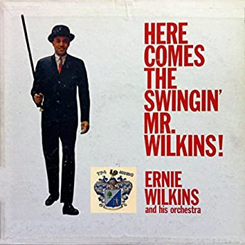 Here Comes the Swinging Mr. Wilkins!