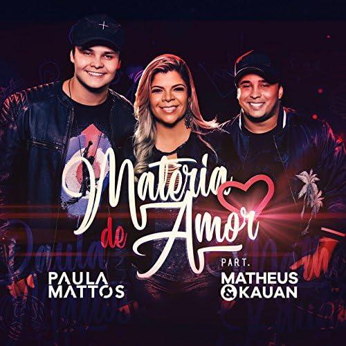 Paula Mattos feat. Matheus & Kauan