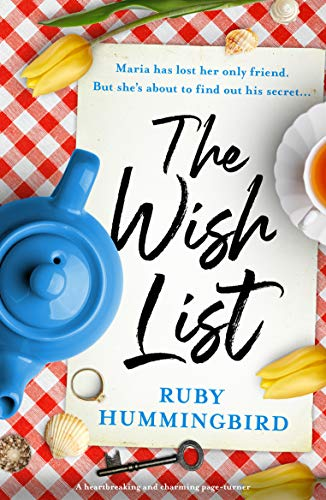 The Wish List: A heartbreaking and charming page-turner by [Ruby Hummingbird]