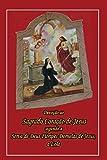 Devoção Ao Sagrado Coração De Jesus: Segundo A Serva De Deus Floripes Dornelas De Jesus, A Lola