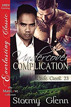 Undercover Complication [Cade Creek 23] (The Stormy Glenn ManLove Collection) by [Stormy Glenn]