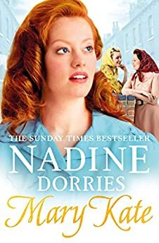 Mary Kate: A gripping new Liverpool saga from the Sunday Times bestseller (The Tarabeg Series Book 2) by [Nadine Dorries]