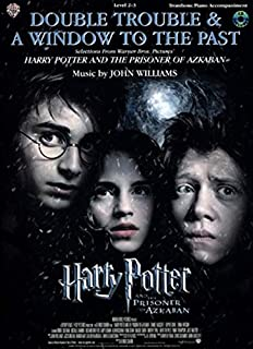 Double Trouble & a Window to the Past - Trombone: Selections from Harry Potter and the Prisoner of Azkaban