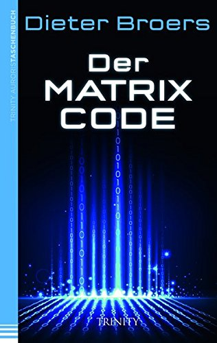 Der Matrix Code