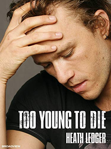 Too Young To Die: Heath Ledger (deutsch)