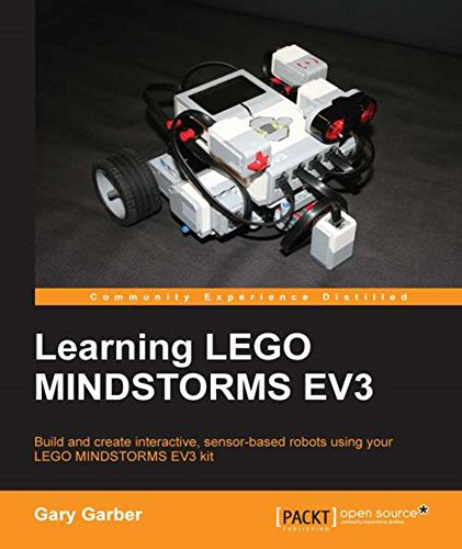 Learning LEGO MINDSTORMS EV3: Build and create interactive, sensor-based robots using your LEGO MINDSTORMS EV3 kit
