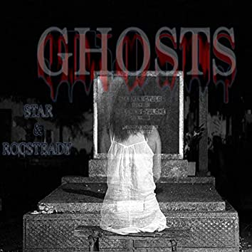Ghosts (feat. Star)