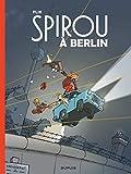 Le Spirou de Flix - Tome 0 - Spirou à Berlin