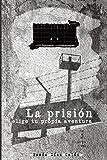 La prisión: Elige tu propia aventura