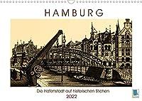 Hamburg: Die Hafenstadt auf historischen Stichen (Wandkalender 2022 DIN A3 quer): Hamburg: Das Tor zur Welt um 1890 (Monatskalender, 14 Seiten )