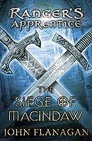 The Siege of Macindaw (Ranger's Apprentice Book 6)