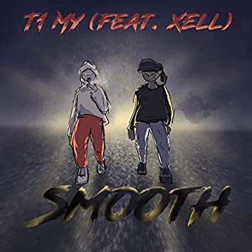 Smooth (feat. Xell211)