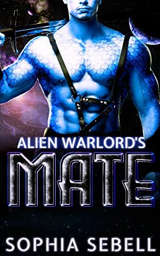 Alien Warlord's Mate: A Sci-Fi Alien Romance