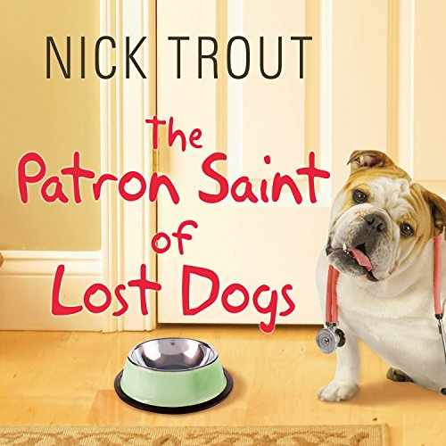 The Patron Saint of Lost Dogs audiobook cover art