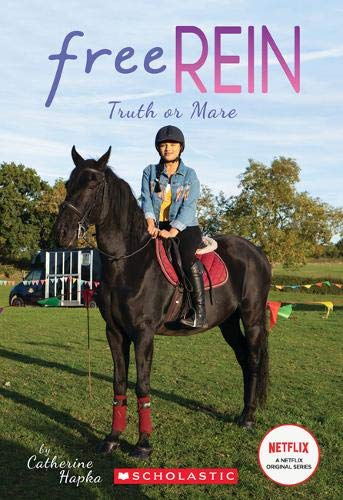 Hapka, C: Truth or Mare (Free Rein, Band 3)