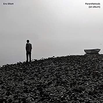 Parentheticals (An Album)