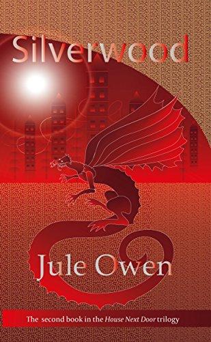 Book: Silverwood (The House Next Door Book 2) by Jule Owen